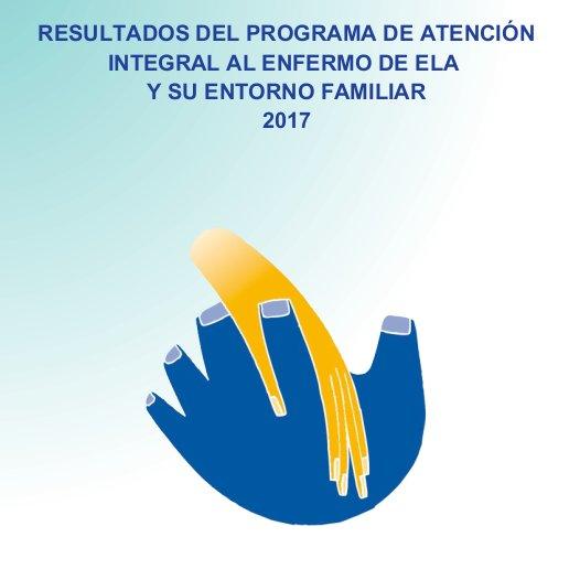 RESULTADOS DEL PROGRAMA DE ATENCIÓN INTEGRAL AL ENFERMO DE ELA Y SU ENTORNO FAMILIAR. AÑO 2017