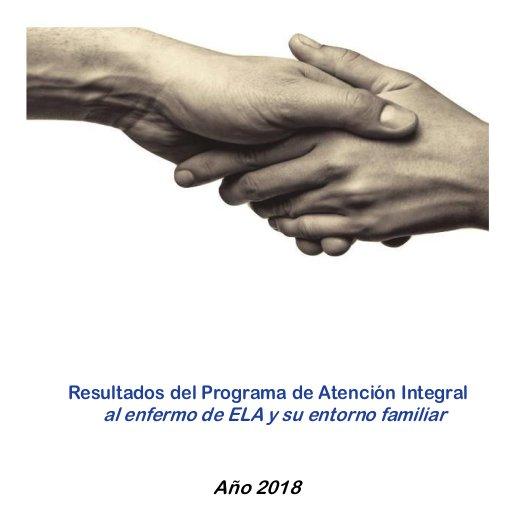 Resultados del programa de atención integral al enfermo de ELA y su entorno familiar. Año 2018