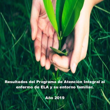 Resultados del programa de atención integral al enfermo de ELA y su entorno familiar. Año 2019